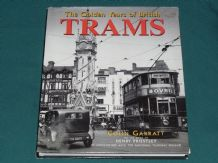 Golden Years of British Trams : The (Garratt 1995)